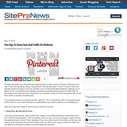 Five Tips To Grow Fans And Traffic On Pinterest | SiteProNews: Webmaster News & Resources - Flock