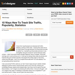 10 Ways How To Track Site Traffic, Popularity, Statistics