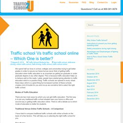 Traffic school Vs traffic school online – Which One is better?