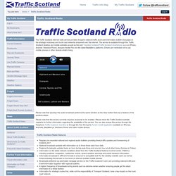 Traffic Scotland > Traffic Scotland Radio