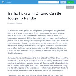 Traffic Tickets In Ontario Can Be Tough To Handle
