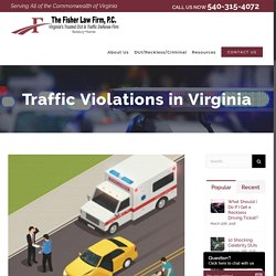 Traffic Violations in Virginia - Fisher Law Firm, P.C.