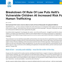Breakdown Of Rule Of Law Puts Haiti's Vulnerable Children At Increased Risk For Human Trafficking