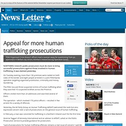Appeal for more human trafficking prosecutions