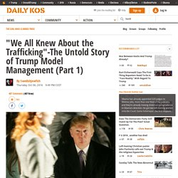 """We All Knew About the Trafficking""-The Untold Story of Trump Model Management (Part 1)"