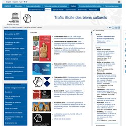 UNESCO : Trafic illicite des biens culturels