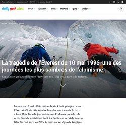 La tragédie de l'Everest du 10 mai 1996, une des journées les plus sombres de l'alpinisme