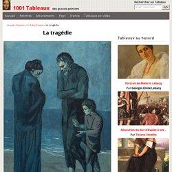 La tragédie par Pablo Picasso - 1001 Tableaux