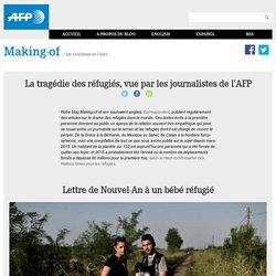 La tragédie des réfugiés, vue par les journalistes de l'AFP
