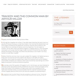 Tragedy common man miller essay