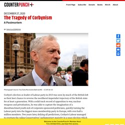 The Tragedy of Corbynism