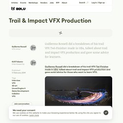 Trail & Impact VFX Production