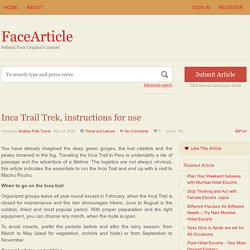 Inca Trail Trek, instructions for use - FaceArticle