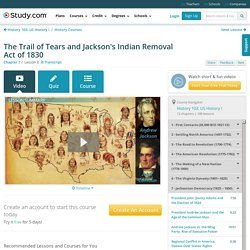 The Trail of Tears and Jackson's Indian Removal Act of 1830