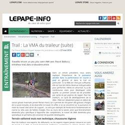 Trail : La VMA du traileur (suite)