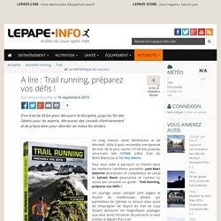 Trail running, préparez vos défis !