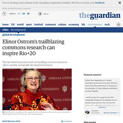 Elinor Ostrom's trailblazing commons research can inspire Rio+20