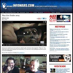 » They Live Trailer 2014 Alex Jones