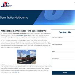 Semi Trailer Hire Services in Melbourne