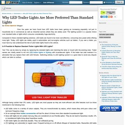 Why LED Trailer Lights Are More Preferred Than Standard Lights