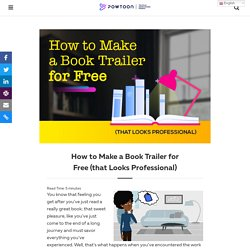 How to Make a Book Trailer for Free (that Looks Professional) – PowToon Blog