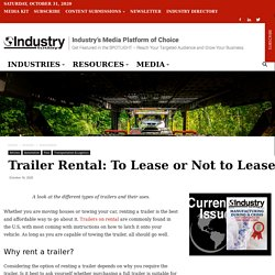 Trailer Rental: To Lease or Not to Lease - Industry Today