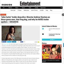 'John Carter' trailer: Director Andrew Stanton deconstructs it