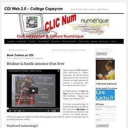 Book Trailers au CDICDI Web 2.0 – Collège Capeyron
