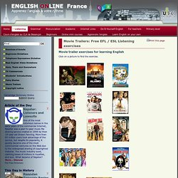 English Online France - Movie Trailers: Free EFL / ESL Listening exercises