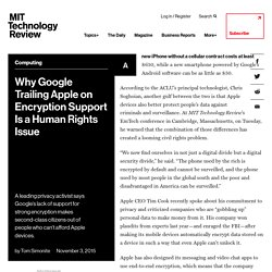 Why Google Trailing Apple on Encryption Support Is a Human Rights Issue