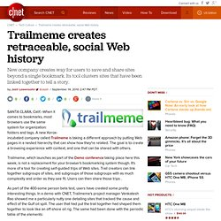 Trailmeme creates retraceable, social Web history | Web Crawler