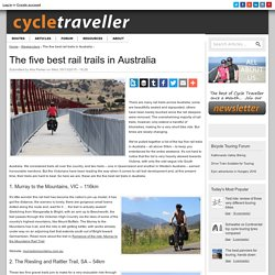 The five best rail trails in Australia