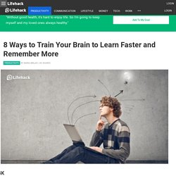 Train Your Brain to Learn Faster and Remember More