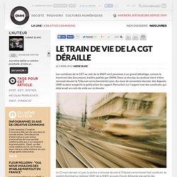 Le train de vie de la CGT déraille » OWNI, News, Augmented - Aurora