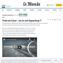 Train du futur: où en est Hyperloop?