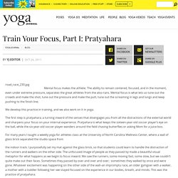 Train Your Focus, Part I: Pratyahara