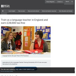 Train as a language teacher in England and earn £28,000 tax-free