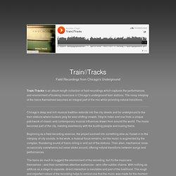 Train//Tracks