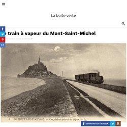 Le train à vapeur du Mont-Saint-Michel