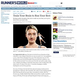 Train Your Brain to Run Your Best