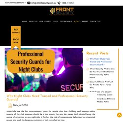 Why Night Clubs Need Trained and Professional Security Guards?