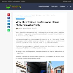 Why Hire Trained Professional House Shifters in Abu Dhabi