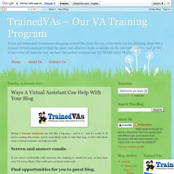 TrainedVAs – Our VA Training Program: Ways A Virtual Assistant Can Help With Your Blog