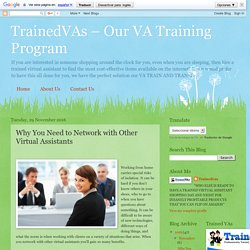 TrainedVAs – Our VA Training Program: Why You Need to Network with Other Virtual Assistants