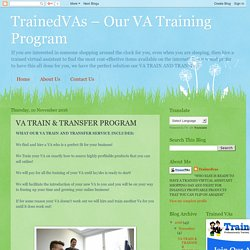 TrainedVAs – Our VA Training Program: VA TRAIN & TRANSFER PROGRAM