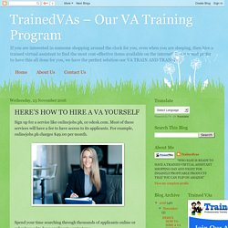 TrainedVAs – Our VA Training Program: HERE'S HOW TO HIRE A VA YOURSELF