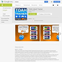 TDAH Adult Trainer - Aplicaciones Android en Google Play