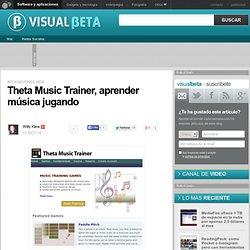 Theta Music Trainer, aprender música jugando