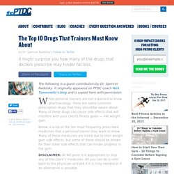 The Top 10 Drugs That Trainers Must Know About - Personal Trainer Development Center