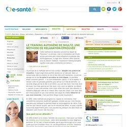 Le training autogène de Shultz, une méthode de relaxation éprouvée avec e-sante.fr